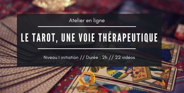 Le tarot, une voie thérapeutique   Initiation