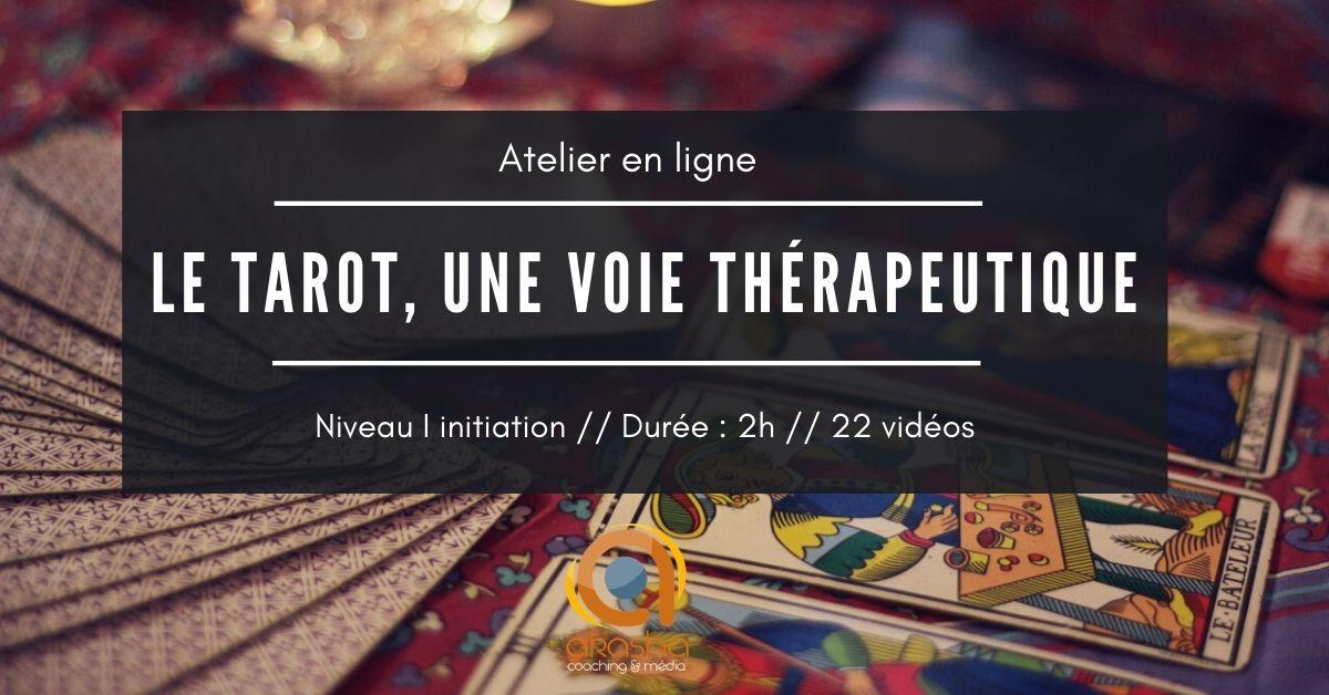 LE TAROT, une voie thérapeutique (1)